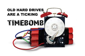 old hard drives become a ticking time bomb