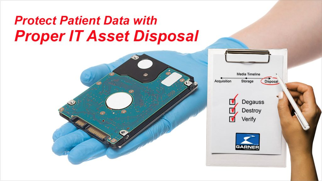 protect patient data with proper IT asset disposal